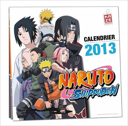 Calendrier 2013 Naruto Shippuden pdf epub