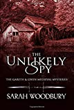 The Unlikely Spy (The Gareth & Gwen Medieval Mysteries) (Volume 5)