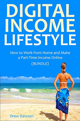 Digital Income Lifestyle: How to Work from Home and Make a Part-Time Income Online