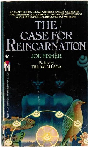 The Case for Reincarnation: Preface by The Dalai Lama
