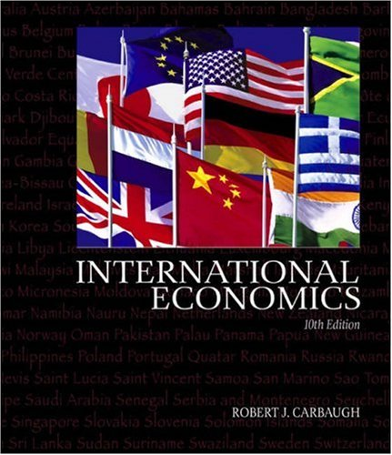 International Economics (with InfoTrac) (Available Titles CengageNOW)