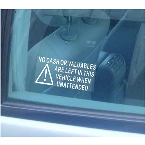 No Cash or Valuables Left in Vehicle Security Window Sticker
