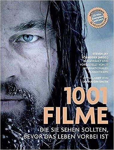 1001 Filme Die Sie Sehen Sollten Bevor Das Leben Vorbei Ist