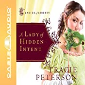 A Lady of Hidden Intent | Tracie Peterson