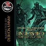 Unleashed: Monsters Vs. Zombies | James Matthew Byers,Lorraine Sharma Nelson,G. Marie Merante,Mike Duke,Jay Seate,Sam Fraser,Tilby Noir