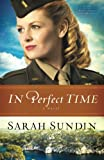 In Perfect Time (Wings of the Nightingale) by  Sarah Sundin in stock, buy online here