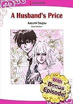 [with Bonus Episode!] A Husband's Price (harlequin Comics)
