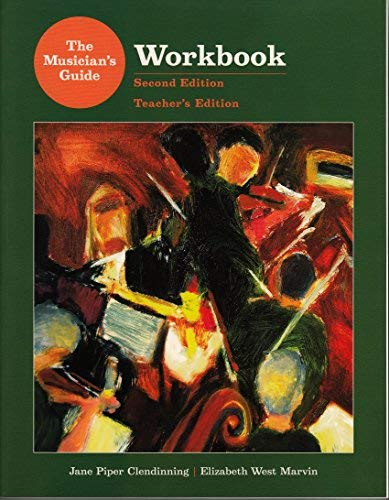 Workbook for the Musician's Guide to Theory and Analysis, 2nd Edition, Teacher's Edition