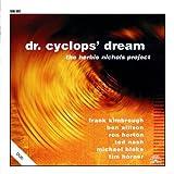 Dr. Cyclops' Dream