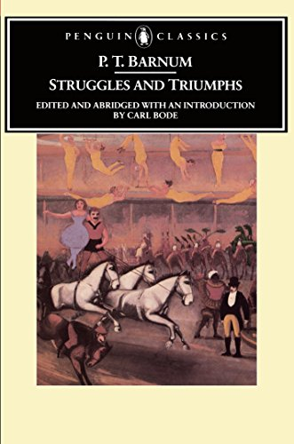Struggles And Triumphs: Or, Forty Years' Recollections of P.T. Barnum (American Library)