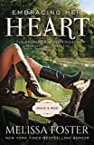 img - for Embracing Her Heart (Love in Bloom: The Bradens and Montgomerys (Pleasant Hill - Oak Falls)) (Volume 1) book / textbook / text book