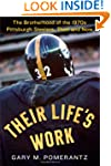 Their Life's Work: The Brotherhood of...