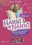 Hanni und Nanni - Klassenfahrt nach Paris: Neue Abenteuer!