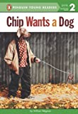 Chip Wants a Dog, William Wegman, 0803739354