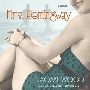 Mrs. Hemingway Audiobook