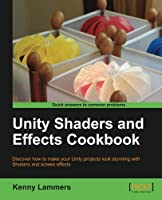 Unity Shaders and Effects Cookbook Front Cover