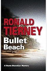 Bullet Beach (Deets Shanahan Mysteries)