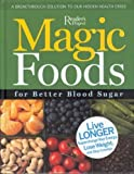 Magic Foods for Better Blood Sugar, Marianne Wait, 0762107553
