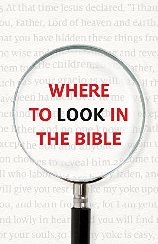 Where to Look in the Bible (Pack of 25) (Proclaiming the Gospel) Crossway