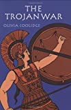The Trojan War, Olivia E. Coolidge, 0618154272