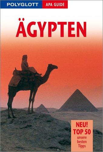 Polyglott APA Guide Ägypten: Premium Edition