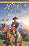 Unexpected Father (Love Inspired\Hearts of Hartley Creek)