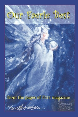 Read Online Our Faerie Best ebook