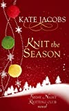 Knit the Season: A Friday Night Knitting Club Novel (Center Point Platinum Fiction (Large Print))