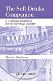 The Soft Drinks Companion: A Technical Handbook for the Beverage Industry