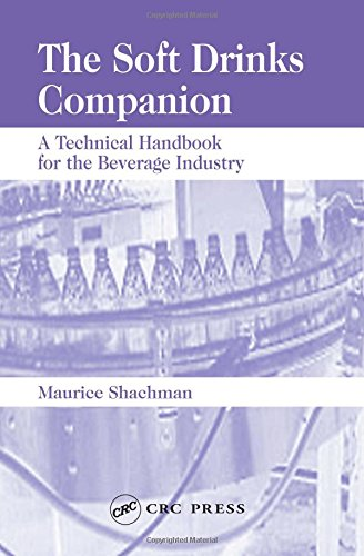 The Soft Drinks Companion: A Technical Handbook for the Beverage Industry (Flavour Drink Soft)