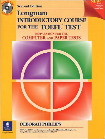 Longman Introductory Course for the Toefl Test by Deborah Phillips (2001-07-01)