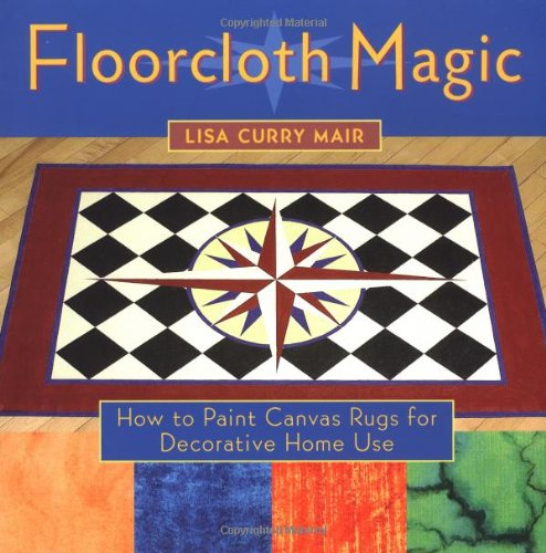 Floorcloth Magic: How to Paint Canvas Rugs for Decorative Home Use (Cloths For Floor Sale)