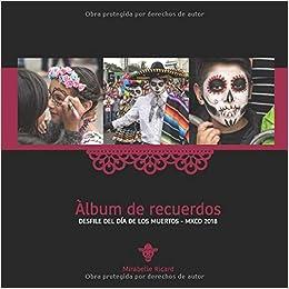 Àlbum de recuerdos: DESFILE DEL DÍA DE LOS MUERTOS ...