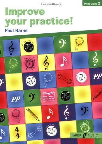 Improve Your Practice! Piano: Grade 2 (Faber Edition) pdf epub
