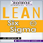 Lean Tools: Six Sigma | Francesco Iannello,Joe Bronski