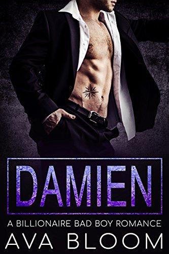 Damien: A Billionaire Bad Boy Mafia Romance (The Volkov's)