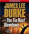 The Tin Roof Blowdown: A Dave Robicheaux Novel (Dave Robicheaux Mysteries (Audio))