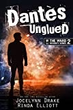 Download Dantes Unglued (Ward Security Book 2) in PDF ePUB Free Online