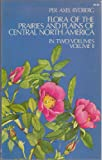 Flora of the Prairies and Plains of Central North America, Per A. Rydberg, 0486225852