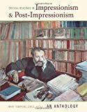img - for Critical Readings in Impressionism and Post-Impressionism: An Anthology book / textbook / text book