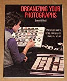 img - for Organizing Your Photographs book / textbook / text book