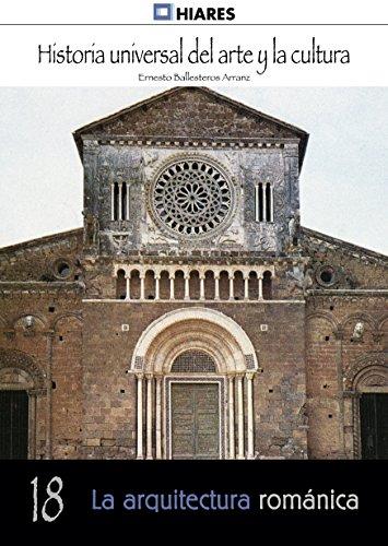 Descargar Libro La Arquitectura Románica Ernesto Ballesteros Arranz