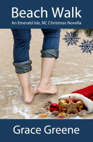 Beach Walk: An Emerald Isle, NC Christmas Novella