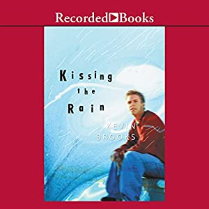 Kissing the Rain Audiobook