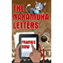 The Nakamura Letters: In Which Sensible Scientist Emma Nakamura Sojourns in a Haunted House in Upcountry Hawaii, and Attempts to Solve a Mystery or Two. (Professor Molly Mysteries)