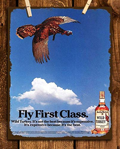 "Wild Turkey Bourbon Vintage Sign-""Fly First Class""-Wall Art- 8 x 10""-Distressed Metal Sign Replica Print-Ready to Frame. Must Have For Kentucky Bourbon Fans. Retro Addition To Man Cave-Dorm-Bar-Garage"