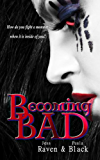 Becoming Bad (The Becoming Novels Book 2)
