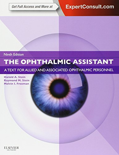 The Ophthalmic Assistant  A Text For Allied And Associated Ophthalmic Personnel  Expert Consult   Online And Print  9E