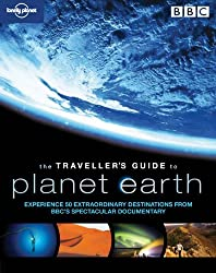 Lonely Planet The Traveller's Guide to Planet Earth
