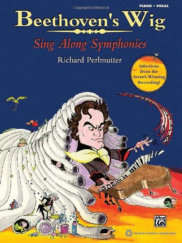 Famous Children's Books Costumes (Beethoven's Wig: Sing Along Symphonies (Piano/Vocal Songbook))